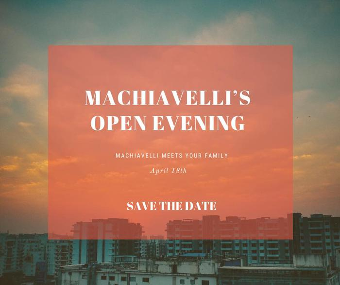 Machiavelli's Open Evening