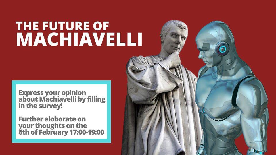 The Future of Machiavelli
