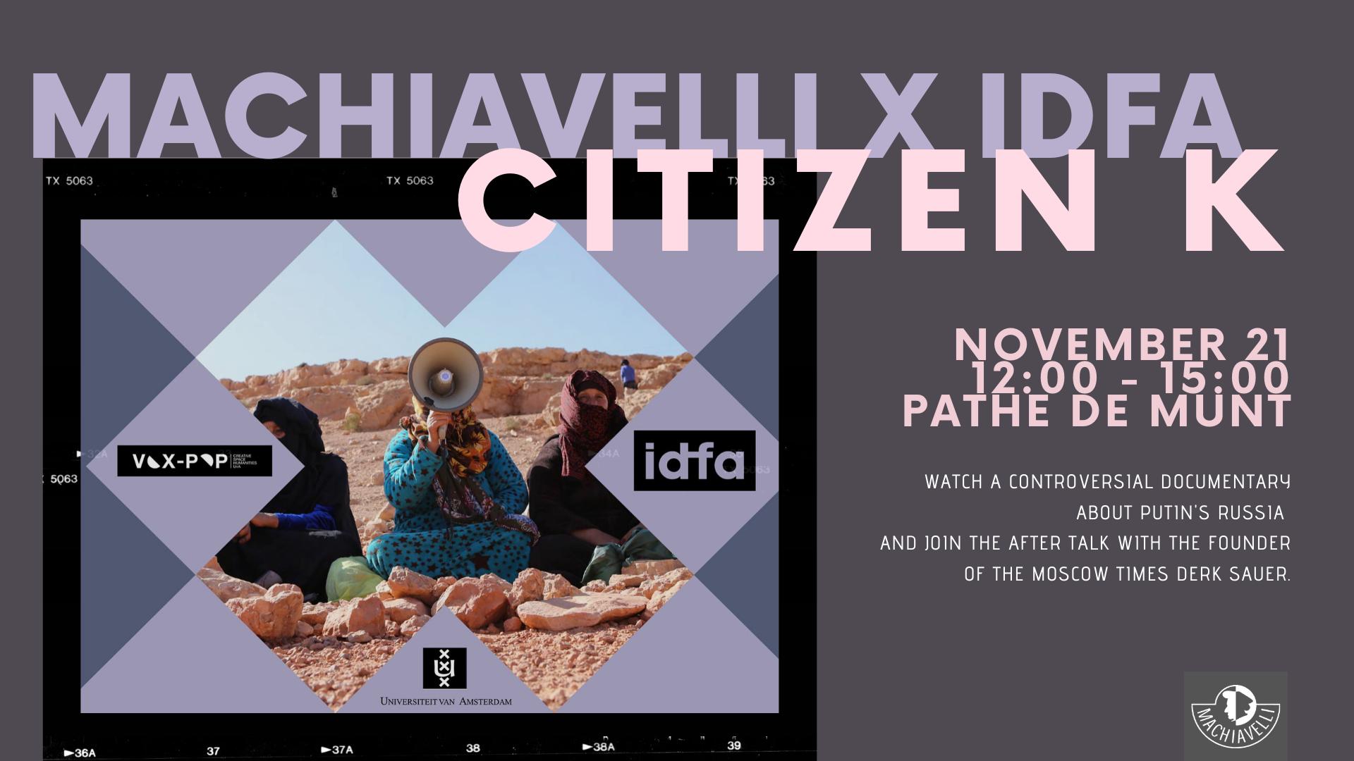 Machiavelli X IDFA: Citizen K