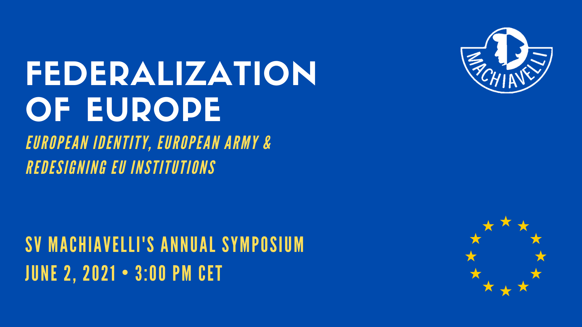 Symposium: Federalization of Europe