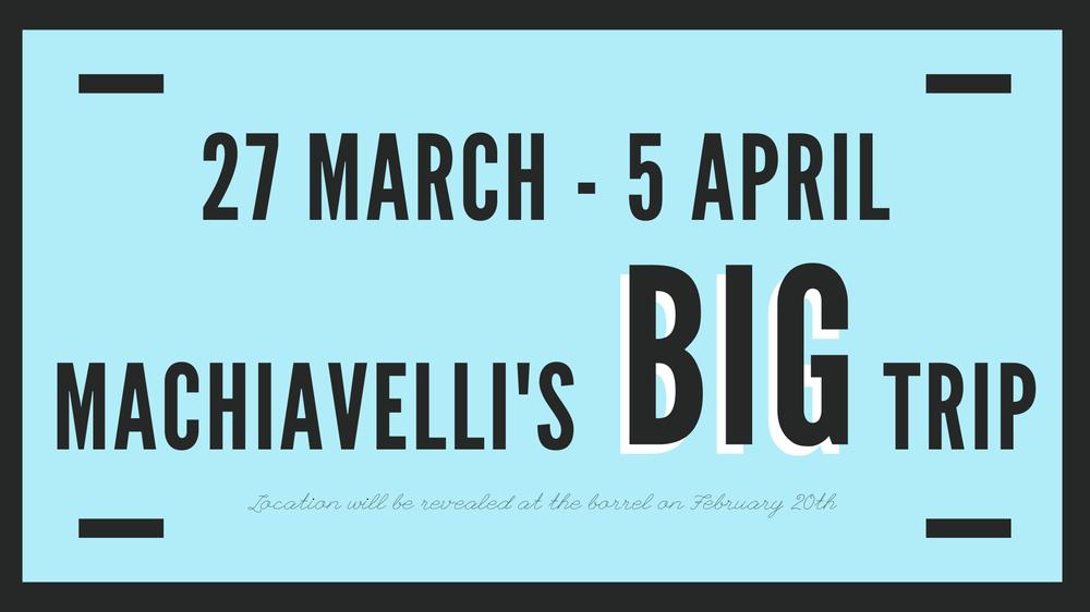 Machiavelli's Big Trip
