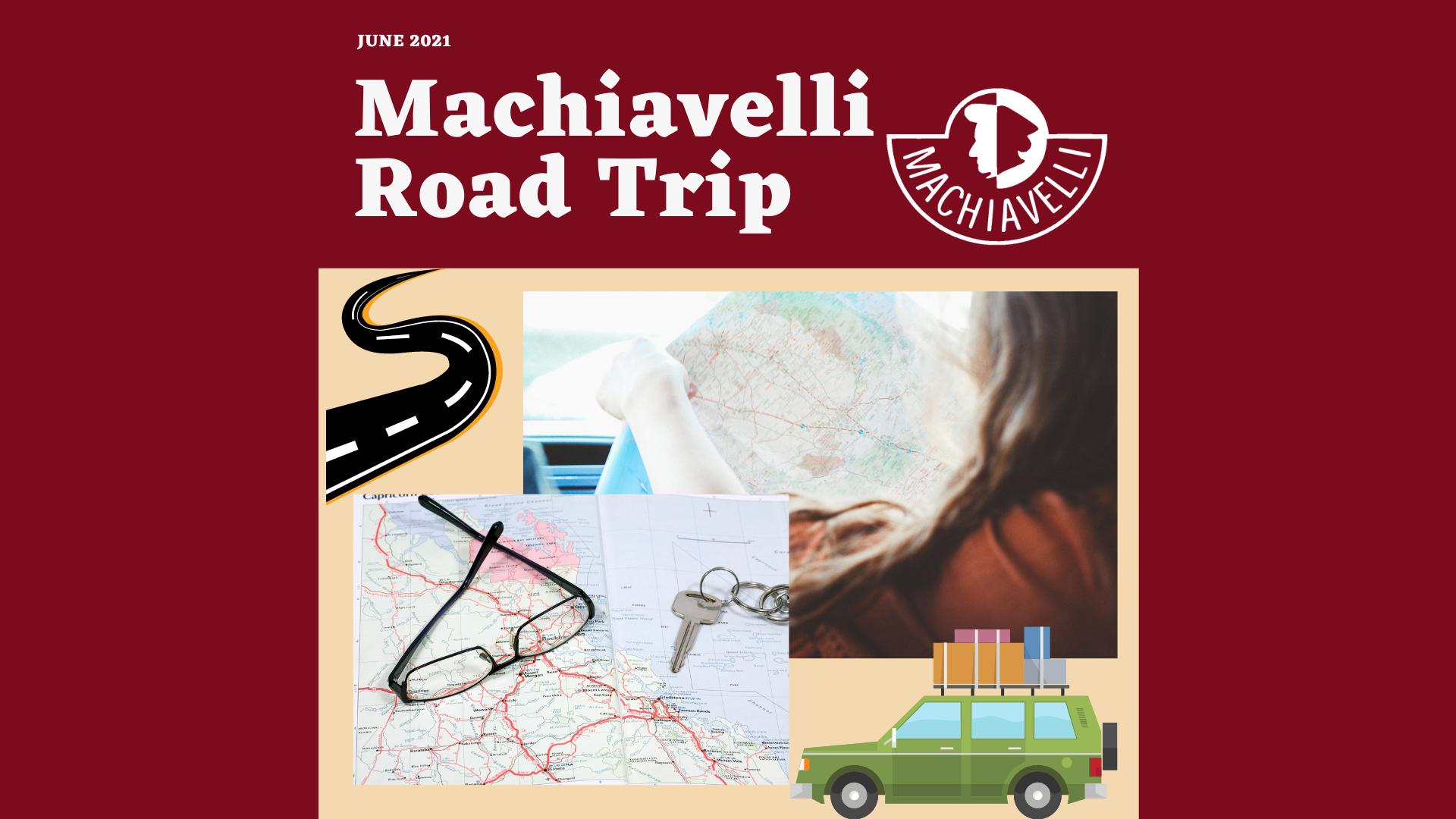 Machiavelli's Road Trip
