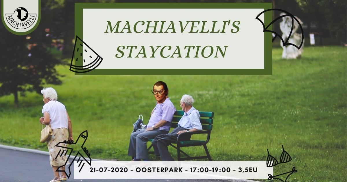 Machiavelli's Staycation ticket