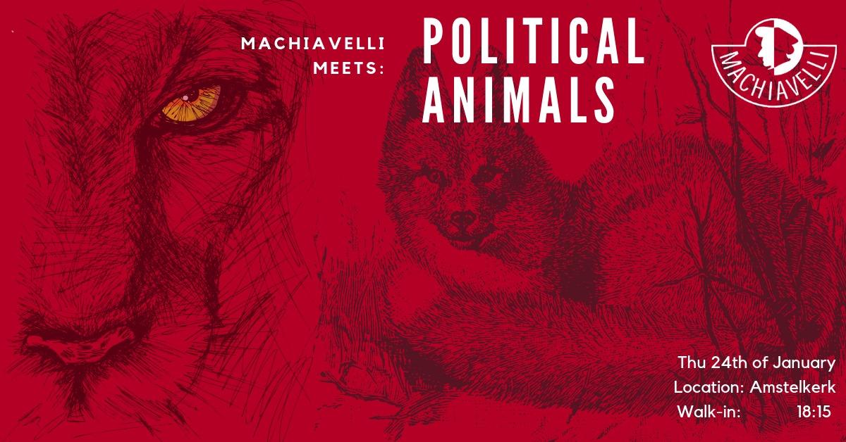 Machiavelli Meets: Political Animals