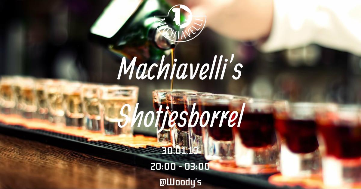 Machiavelli's Shotjesborrel