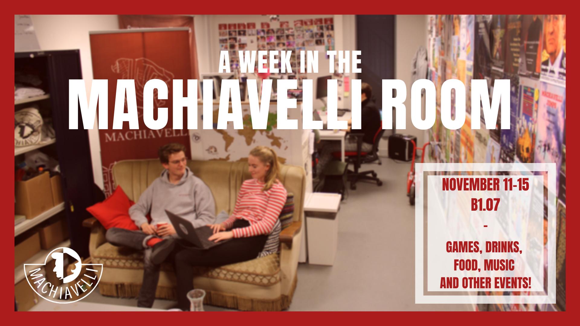 A Week in the Machiavelli Room